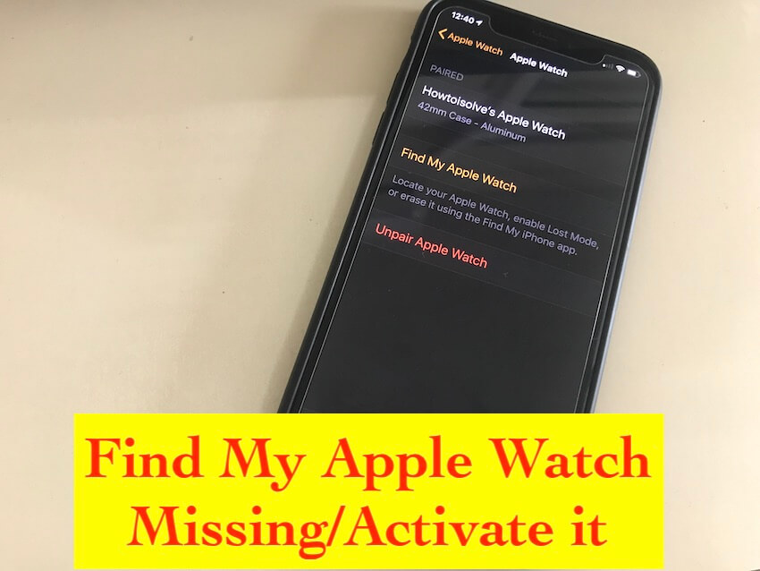 3 Find my Apple Watch missing