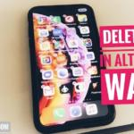 How to Delete App on iPhone Xr, Alternate Ways to Delete apps from iPhone Xr