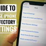 How to Reset iPhone XS Max to Factory Settings Without iTunes: Without Mac or PC