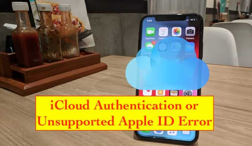iCloud Authentication or unsupported Apple ID error (1)