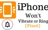 iPhone Won't Vibrate or Ring solutions
