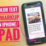 Change Text Color on iPhone Photo markup & Resize, PDF Markup tools on iPhone XS Max/iPhone XR/X/8/8 Plus