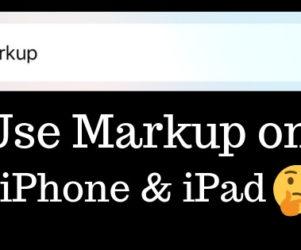 Use Markup on iPhone & iPad