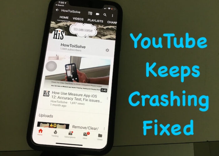 YouTube App Keeps Crashing on iPhone