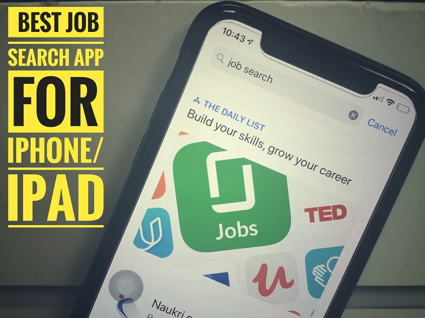 Best Job Search Apps for iPhone XS Max/XS/iPhone XR/iPhone X