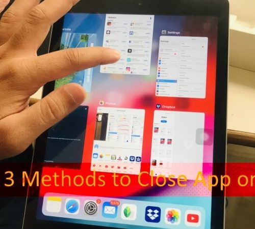 How to Close App Without Home Button on iPad Pro 11/12 9