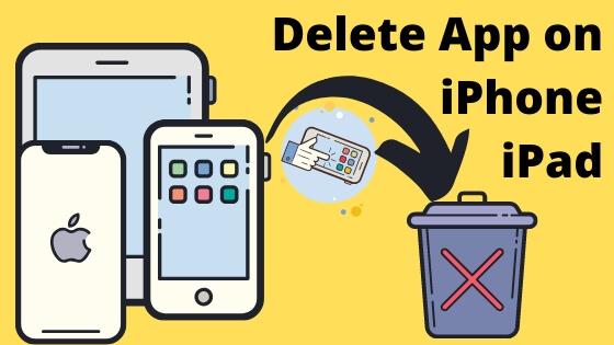 How to Delete App on iPhone iPad