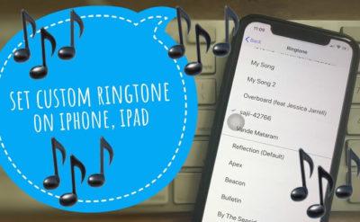 Set Custom Ringtone on iPhone XS Max iPhone XS and iPhone XR (1)