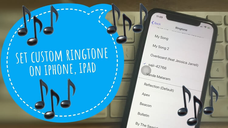 Set Custom Ringtone on iPhone XS Max iPhone XS and iPhone XR (1)