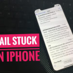 iPhone Stuck Sending Email on iPhone XS Max/XS and iPhone XR – Fixes