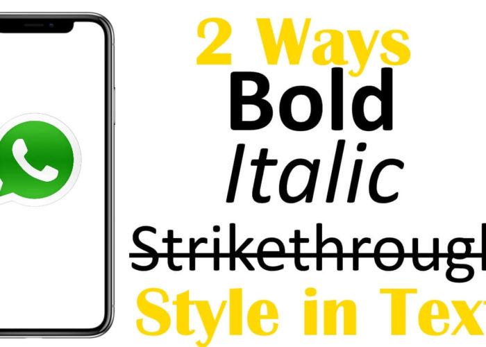 How to Use Bold, Italic, Strikethrough Text on WhatsApp