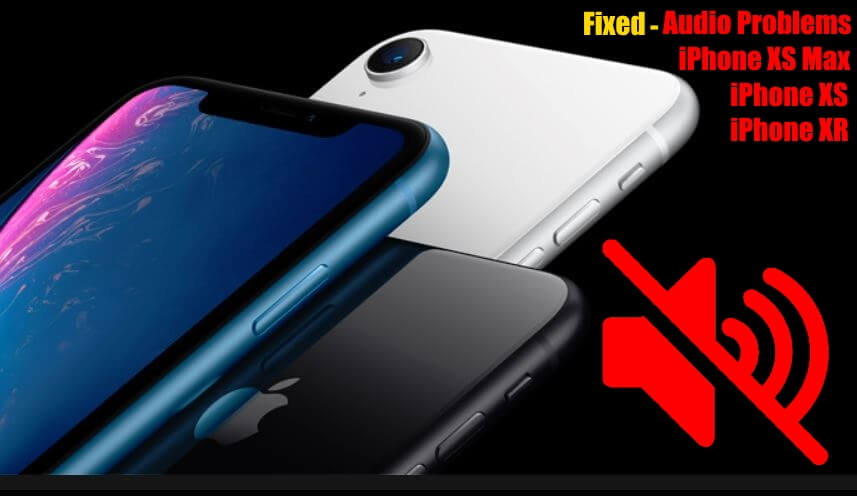 Проблемы со звуком на iPhone XS max, iPhone XS и iPhone XR