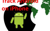 Track or Find android mobile on iPhone