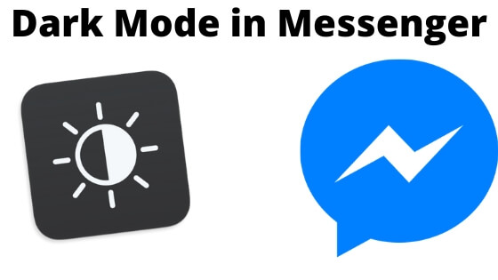 Enable and Disable Dark Mode in Messenger