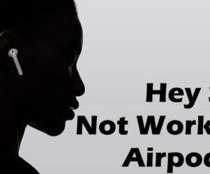 Hey Siri not working on Airpods 2