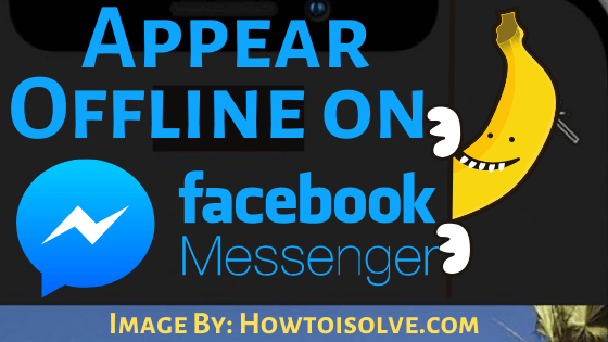 How to Appear Offline on Facebook Messenger on Apple iphone