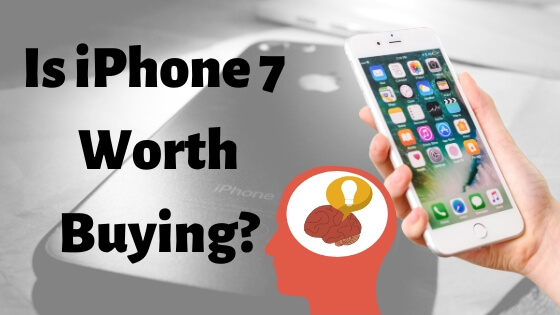 Should i Buy iPhone 7 in 2020-2
