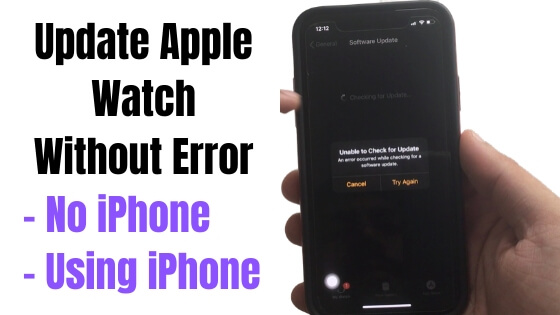 Update Apple Watch Without Error - No iPhone-2