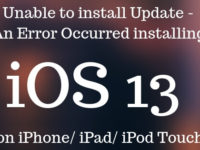 Unable to install Update - An Error Occurred installing iOS 13 on iPhone_ iPad_ iPod Touch