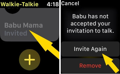 Cancle Walkie Talkie Invitation from Apple Watch
