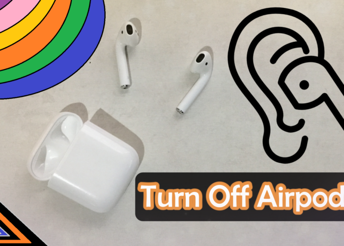 Guide how to Turn Off AirPods save battery