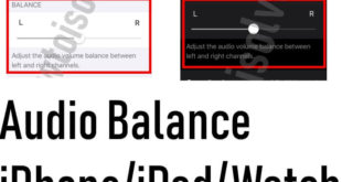 Change or Reset Left or Right Audio Balance in iOS 13 iPadOS and WatchOS
