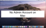 No Admin account on Mac