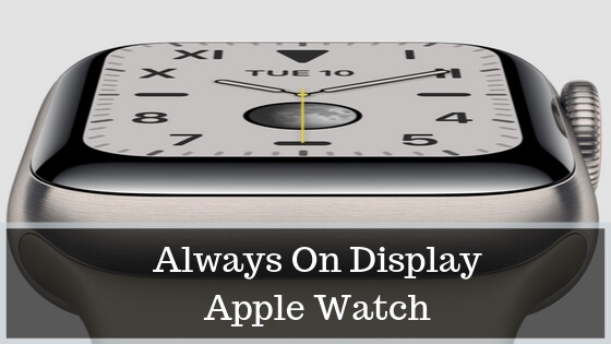 Always On Display for Apple Watch