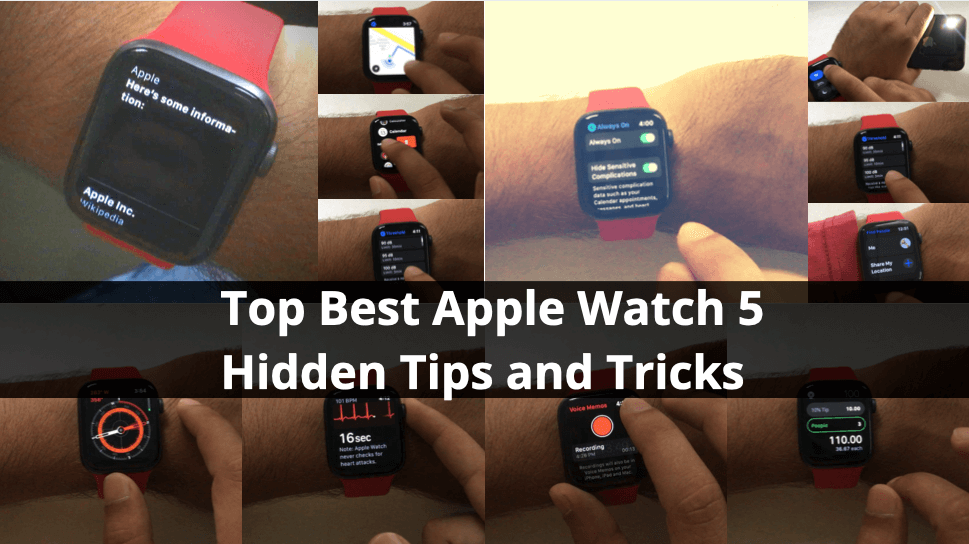 Top Best Apple Watch 5 Hidden Tips and Tricks