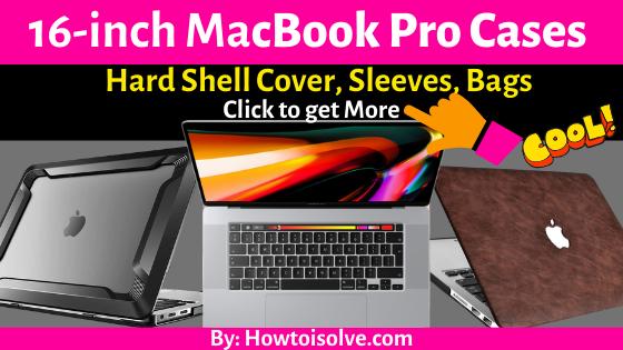 Best 16-inch MacBook Pro Cases