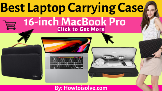 Best Apple MacBook Pro 16-inch Carrying Cases