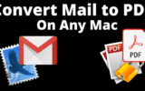 Convert Mail to PDF on Macbook and Mac