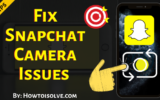Fix Snapchat Camera Issues on iPhone and Android