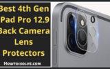 Best 4th Gen iPad Pro 12.9 Back Camera Lens Protectors