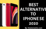 Best Alternative to iPhone SE 2020