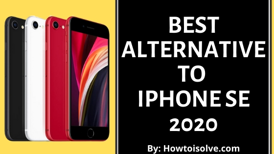 Best Alternative to iPhone SE 2020