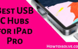Best USB C Hubs for iPad Pro