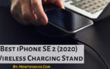 Best iPhone SE 2 (2020) Wireless Charging Stand
