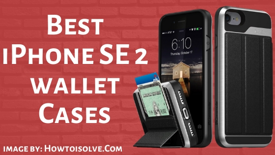 Best iPhone SE 2 wallet Cases