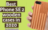 Best iPhone SE 2 wooden cases in 2020