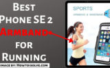 best iPhone SE 2 Armband for running in 2020
