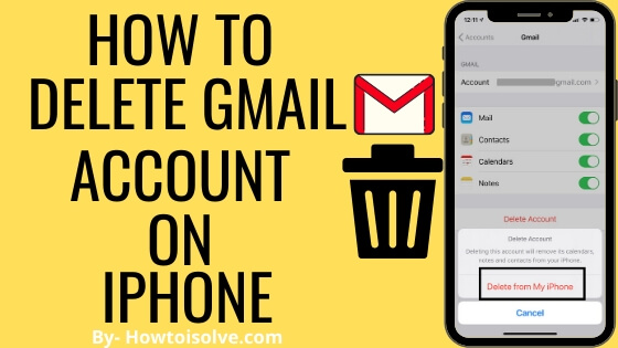 How to Delete Gmail Account on iPhone, iPad