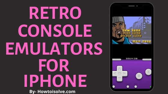 best Retro Console Emulators for iPhone