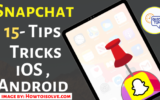 Tips and Tricks to Use Snapchat on iPhone, Android