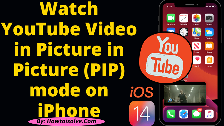 iOS 14 How to Watch YouTube Video in Picture in Picture PIP mode on iPhone, iPad