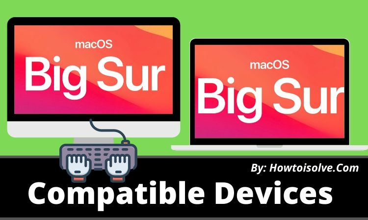macOS Big Sur Compatible Devices list of 2020