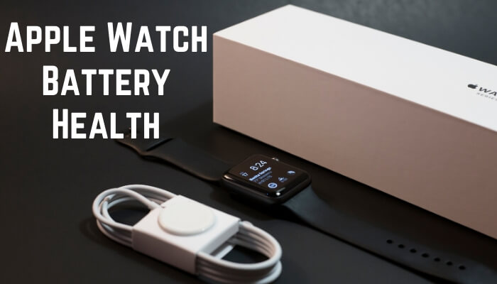 Check Apple Watch Battery Health
