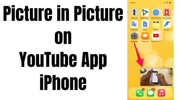 Picture in Picture on YouTube App iPhone