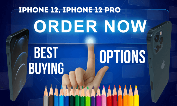Where to Buy iPhone 12 iPhone 12 Pro