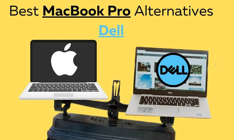 Best MacBook Pro Alternatives Dell